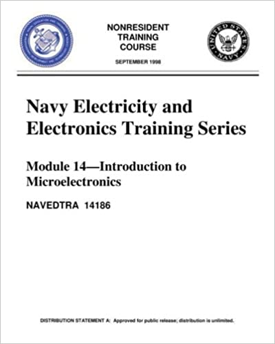 The Navy Electricity and Electronics Training Series: Module 14 Introduction To: Introduction to Microelectronics, covers microelectronics technology and miniature and microminiature circuit repair.