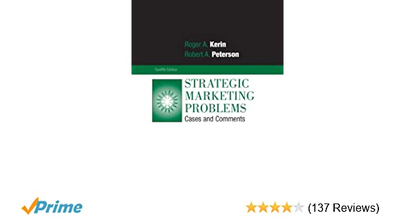 Marketing comments cases and edition pdf problems strategic 12th