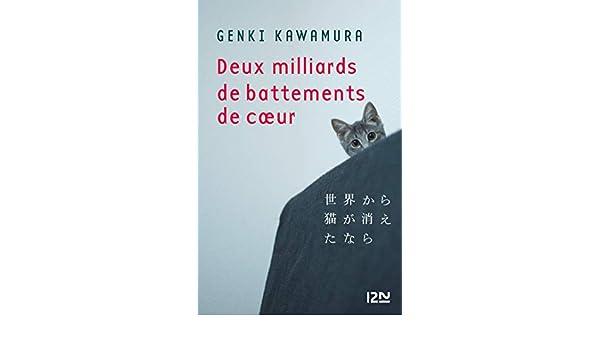Deux milliards de battements de cœur (French Edition) - Kindle edition by Genki KAWAMURE, Diane DUROCHER. Literature & Fiction Kindle eBooks @ Amazon.com.