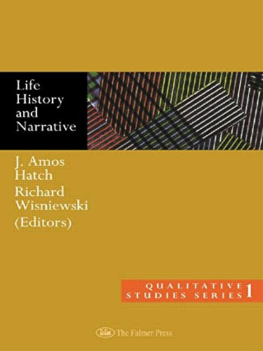 Life History and Narrative (Qualitative Studies Series, 1)