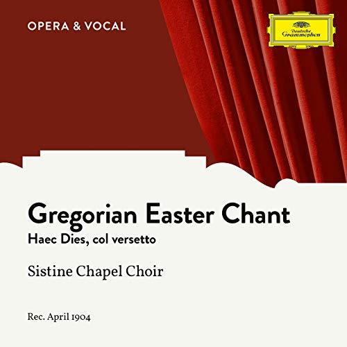 Haec Dies, col versetto confitemini di Pasqua (Gregorian Chant)