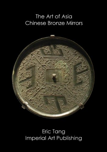 The Art of Asia: Chinese Bronze Mirrors ()