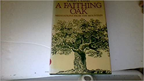 A faithing oak: Meditations from the mountain