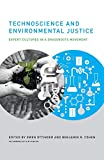 img - for Technoscience and Environmental Justice: Expert Cultures in a Grassroots Movement (Urban and Industrial Environments) book / textbook / text book