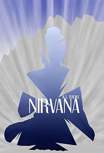 Nirvana by [Radke, Kendra]
