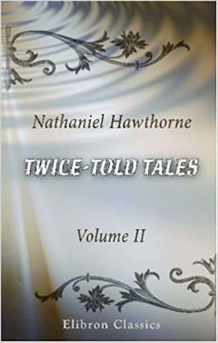 Book Twice-told Tales: Volume 2
