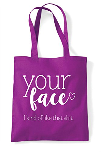 Like Shopper Your Shit Of Magenta Statement I Face Bag That Kind Tote IOTUf
