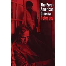 The Euro-American Cinema (Texas Film Studies)