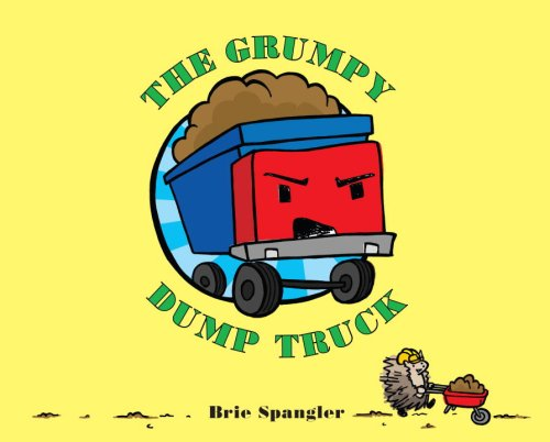 The Grumpy Dump Truck PDF ePub book