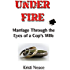 Under Fire: Marriage Through the Eyes of a Cop's Wife