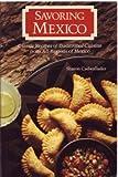 Savoring Mexico, Sharon Cadwallader, 0877014272