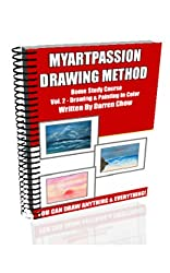 My Art Passion Vol.2: Drawing & Painting In Color