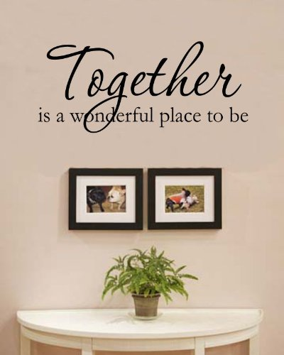 Place Decals (Together is a wonderful place to be love family home Vinyl Wall Decals Quotes Sayings Words Art Decor Lettering Vinyl Wall Art Inspirational Uplifting)