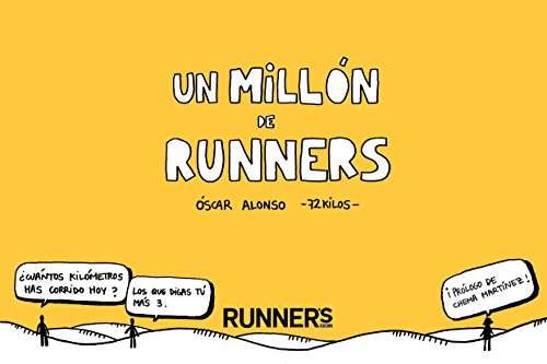 Un millón de runners (Runners World) (Spanish Edition) by [Runners World