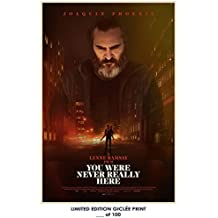 RARE POSTER joaquin phoenix YOU WERE NEVER REALLY HERE limited 2018 REPRINT #'d/100!! 12x18