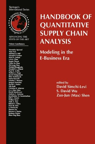 Handbook of Quantitative Supply Chain Analysis: Modeling in the E-Business Era (International Series in Operations Resea