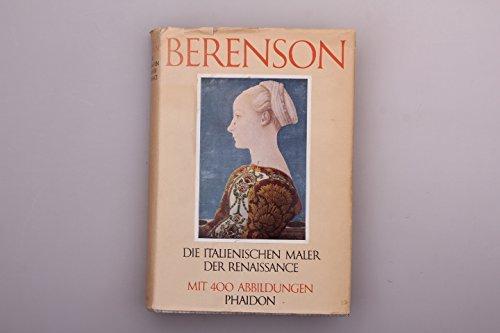 Die italienischen Maler der Renaissance Gebundenes Buch – 1966 Bernhard Berenson Robert West Phaidon Verl. B0000BQ16Y