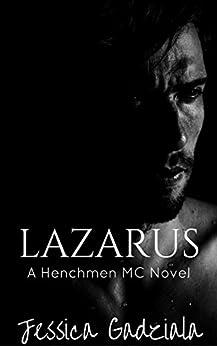 Lazarus (The Henchmen MC Book 7) by [Gadziala, Jessica]