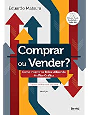 Comprar Ou Vender?: Como investir na Bolsa utilizando Análise Gráfica