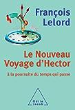 Nouveau Voyage d'Hector (Le) (Sciences Humaines)