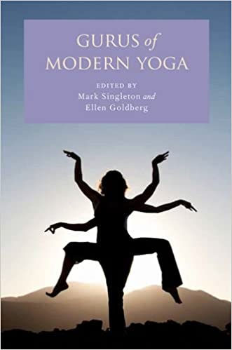 Gurus of Modern Yoga: Amazon.es: Mark Singleton, Ellen ...