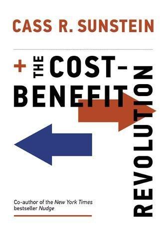 The Cost-Benefit Revolution (MIT Press)