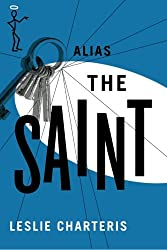 Alias the Saint (The Saint Series)