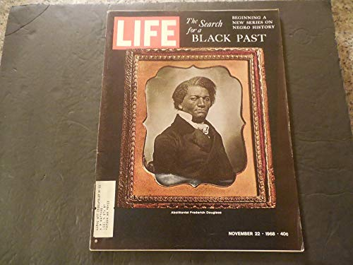 Life Nov 22 1968 Search For A Black Past; Frederick Douglas; Negro History