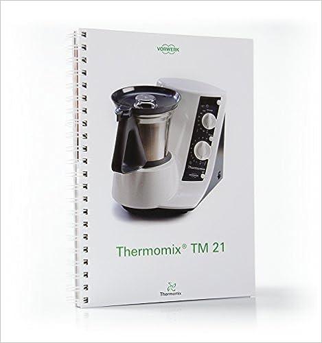 Thermomix Tm21 por Vorwerk epub