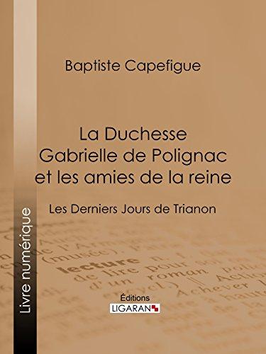 aba5d1e2b Amazon.com  La Duchesse Gabrielle de Polignac et les amies de la ...