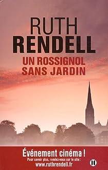 Un rossignol sans jardin par Rendell