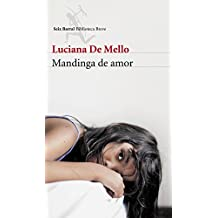 Mandinga de amor (Spanish Edition)