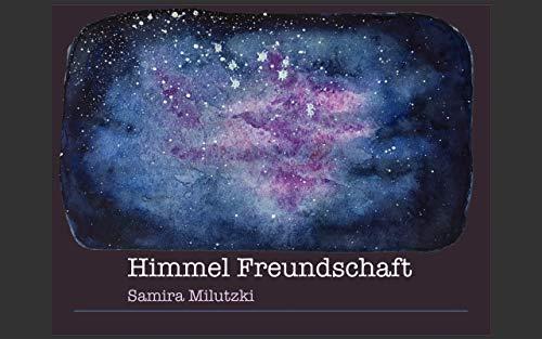 Himmel Freundschaft (German Edition)