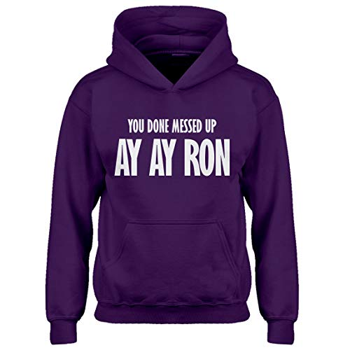 Kids Hoodie You Done Messed up Ay Ay Ron Youth XL - (14) Purple Hoodie
