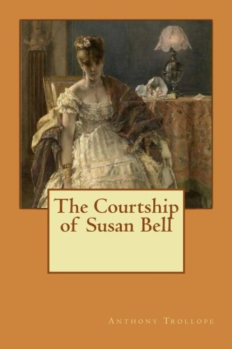The Courtship of Susan Bell (Bell Large Victorian)