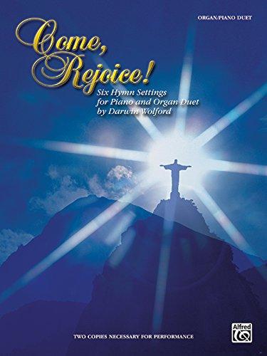 Come, Rejoice!: Six Hymn Settings for Piano and Organ Duet, Sheet (H. W. Gray)