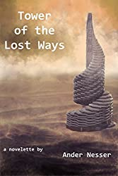 Tower of the Lost Ways