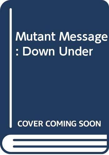 Mutant Message: Down Under