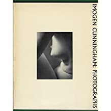 Imogen Cunningham: Photographs