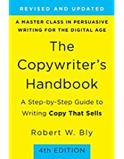 The Copywriter's Handbook: A Step-by-Step Guide to Writing Copy That Sells (4th Edition)