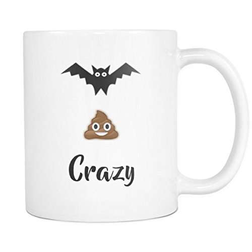 Batshit Crazy Adult Humor Coffee Mug