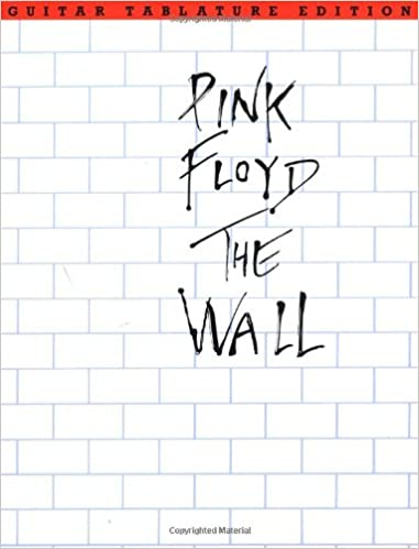 Amazon Pink Floyd The Wall Guitar Tablature Edition