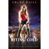 Biting Cold: A Chicagoland Vampires Novel (Chicagoland Vampires Series)