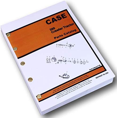 Case 350 Crawler Tractor Dozer Parts Manual Catalog Exploded Views ()