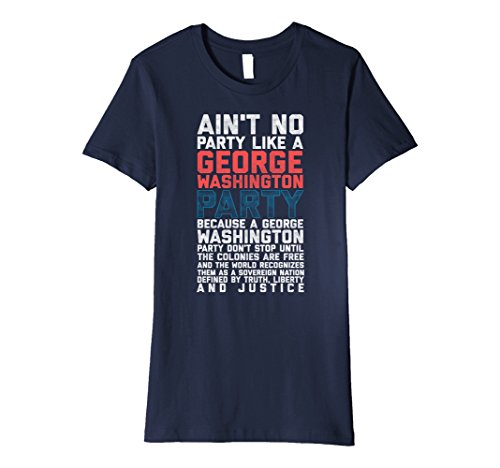 George Washington Costume Women (Womens 4th of July George Washington Party Funny Patriotic T-Shirt Medium Navy)