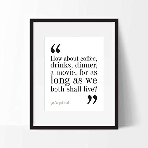 Pearl Shine You've Got Mail Movie Quote Funny Poster Gift for Men Woman Poster Home Art Wall Posters [No Framed]