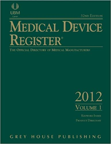 Medical Device Register 2012: The Official Directory of - Ebooks