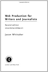 Producing for Web 2.0: A student guide (Media Skills)