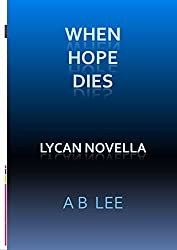 When Hope Dies (Lycan Romance)