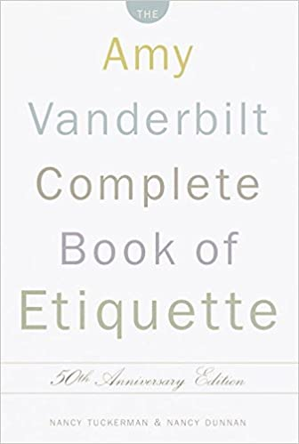 the amy vanderbilt complete book of etiquette 50th anniversary edition